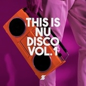 This Is Nu Disco Vol.1 by Various Artists
