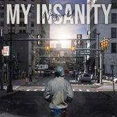 My Insanity by Naz Wrld