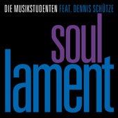 Soul Lament von Die Musikstudenten