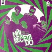 Mal Recetado by Mal Recetado