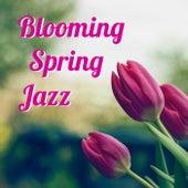 Blooming Spring Jazz von Various Artists
