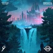 Broken by Yetep
