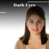 Dark Eyes by Various Artists