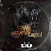 Gangland by Dot Thitty