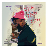 Raw Raw Raw by Kamal