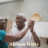 African Waltz by Various Artists