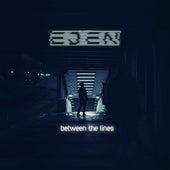Between the Lines by Eden