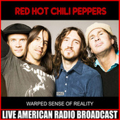 Warped Sense Of Reality (Live) de Red Hot Chili Peppers