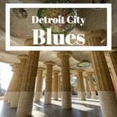 Detroit City Blues de Various Artists