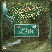 All Rise Again by Blackberry Smoke