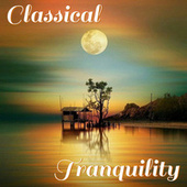 Classical Tranquility by Royal Philharmonic Orchestra