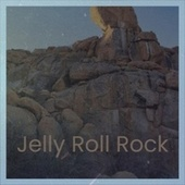 Jelly Roll Rock by Various Artists