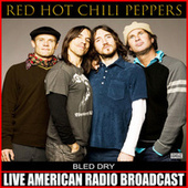 Bled Dry (Live) de Red Hot Chili Peppers