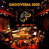 Grooveria 2007 von Grooveria Electroacústica