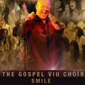 Smile by The Gospel Viu Choir