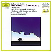 Beethoven: Symphony No.6; Overtures by Berliner Philharmoniker