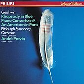 Gershwin: Rhapsody in Blue / An American in Paris / Piano Concerto in F von André Previn