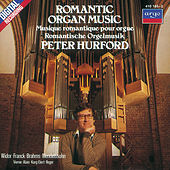 Romantic Organ Music by Peter Hurford