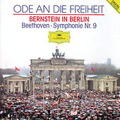 Beethoven: Symphony No.9 (Ode To Freedom - Bernstein in Berlin) by Various Artists