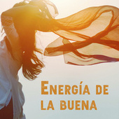 Energía de la buena by Various Artists