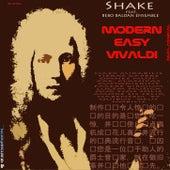 Modern Easy Vivaldi NUclassic (feat. Bebo Baldan Ensemble) de Shake