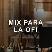 Mix para la ofi by Various Artists