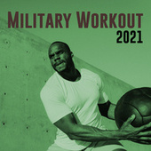 Military Workout 2021 de Various Artists