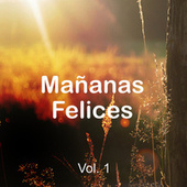Mañanas Felices Vol. 1 de Various Artists