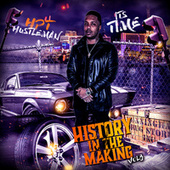 History In the Making, Vol. 3 by HPT Hustleman