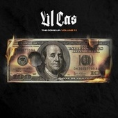 The Come Up, Vol. 11 by Lil Cas