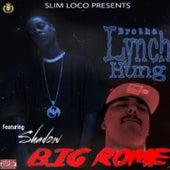 Heritage (feat. Shadow & Big Rome) by Brotha Lynch Hung