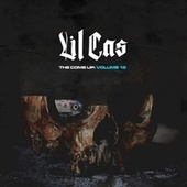 The Come Up, Vol. 15 by Lil Cas
