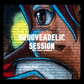 Grooveadelic Session by Various Artists