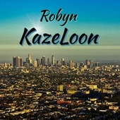 Robyn von Kazeloon (Original Hoodstar)