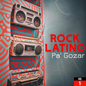 Rock Latino Pa' Gozar Vol. 5 by Various Artists