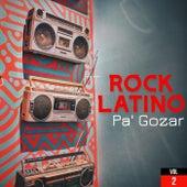 Rock Latino Pa' Gozar Vol. 2 de Various Artists