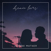 Dream Lover (Acoustic) de Joanne Mather