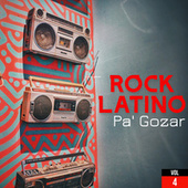 Rock Latino Pa' Gozar Vol. 4 by Various Artists