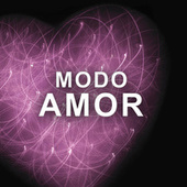 Modo Amor by Various Artists