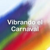 Vibrando el Carnaval de Various Artists