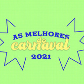 As Melhores do Carnaval 2021 by Various Artists