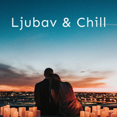 Ljubav i Chill by Various Artists
