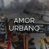 Amor Urbano by Various Artists