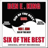 Six Of The Best - Soul de Ben E. King