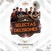 Selectas Decisiones de Maximo Nivel Norteño Banda