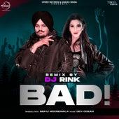 Bad (Remix) by Sidhu Moose Wala