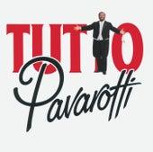 Tutto Pavarotti by Luciano Pavarotti