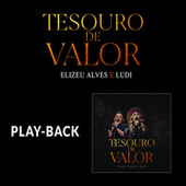 Tesouro de Valor (Playback) by Elizeu Alves