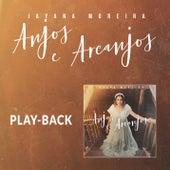 Anjos e Arcanjos (Playback) by Jayana Moreira