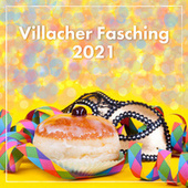 Villacher Fasching 2021 von Various Artists